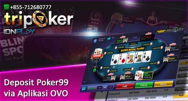 Deposit Poker99 via Aplikasi OVO