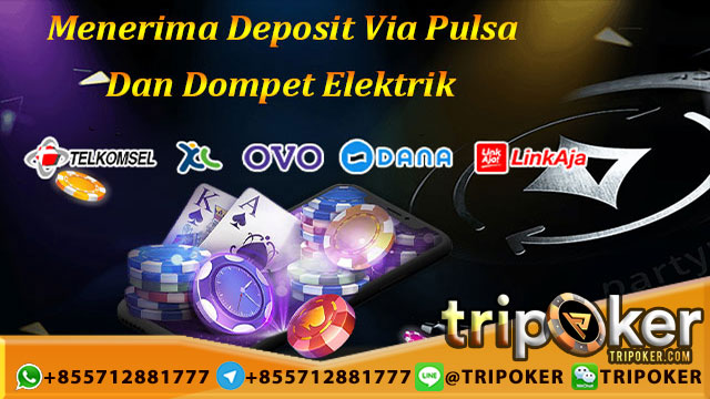 deposit poker via pulsa telkomsel, xl, tri, axis, indosat, smartfen