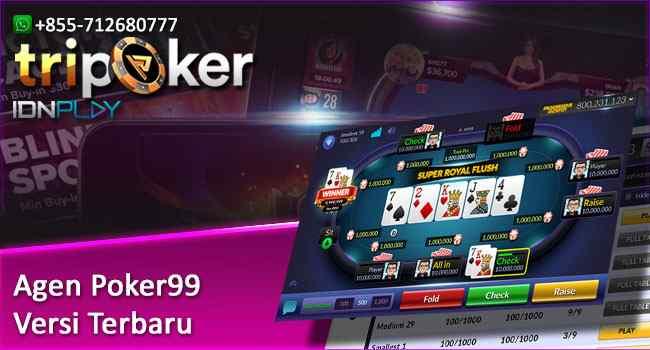 Agen Poker99 Versi Terbaru