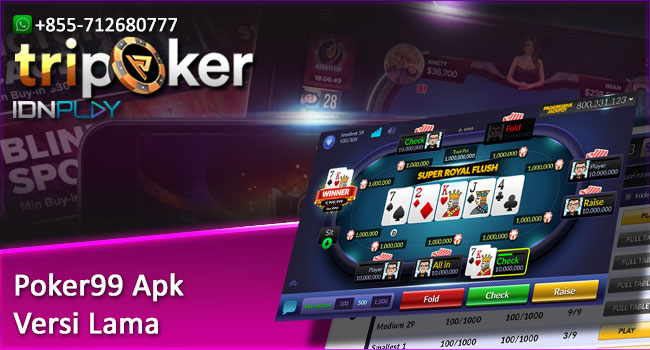 Poker99 Apk Versi Lama