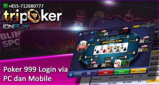 Poker 999 Login via PC dan Mobile