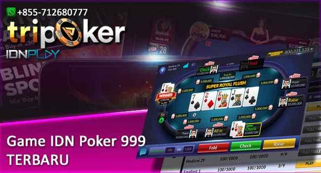 Game IDN Poker 999 Terbaru