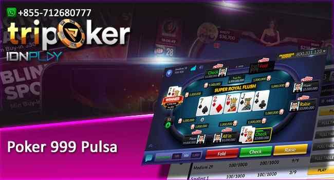 Poker 999 Pulsa